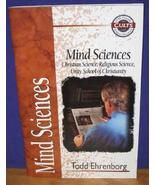 Mind Science, Christian Science [Jan 01, 1995] Ehrenborg, Todd - $4.65