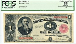 FR. 351 1891 $1 Treasury Note PCGS About New 55 (Apparent) - - $708.10