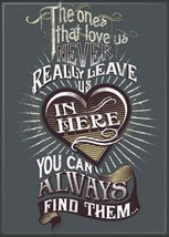 Harry Potter The Ones That Love Us Never Really Leave Us Refrigerator Ma... - $3.99