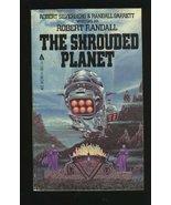The Shrouded Planet Robert Silverberg and Randall Garrett - $3.91