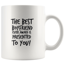 Coffee mug gift The best BOYFRIEND ever awarded mug - $16.50