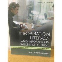 Information Literacy and Information Skills... by Thomas, Nancy Picker P... - $11.38