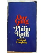 VINTAGE PHILIP ROTH/ OUR GANG: BANTAM PB 1972/ EXCELLENT CONDITION - $9.00