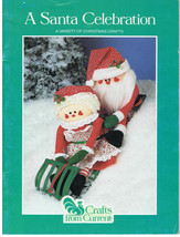 1984 A SANTA Celebration a Variety of Craft projects from Current - $8.99