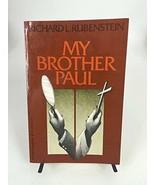 My Brother Paul Rubenstein, Richard L. - $19.95