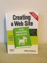 Creating a Website: the Missing Manual by Matthew MacDonald (2009) PB - $14.84