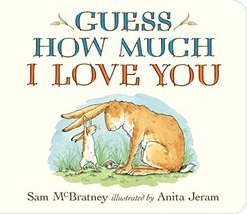 Guess How Much I Love You [Board book] McBratney, Sam and Jeram, Anita - $2.74