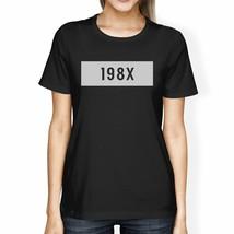 198X Womens Black Short Sleeve T Shirt Unique Design Gift Idea - $15.42