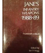 Jane's Infantry Weapons, 1988-89 [Hardcover] Ian V. Hogg, ed. - $39.55