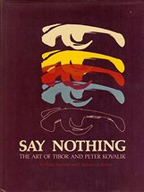 Say nothing: The art of Tibor and Peter Kovalik Kovalik, Tibor