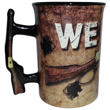We Don't Call 911 Ceramic 16 Ounce Coffee Cup Mug With Rifle Shaped Handle - $9.97