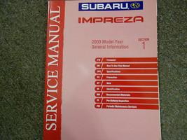 2003 Subaru Impreza General Information Section 1 Service Repair Shop Manual OEM - $39.55