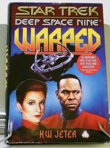 Warped Star Trek Deep Space Nine novel by K. W. Jeter Hardcover  - $5.50