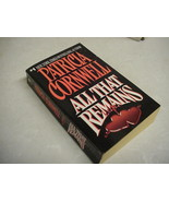 All That Remains (Kay Scarpetts Bk. 3) by Patricia Cornwell (1993, Paper... - $6.92