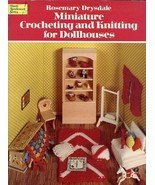 Miniature Crocheting & Knitting for Dollhouses PATTERN/INSTRUCTIONS 40 P... - $7.18