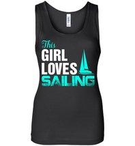 This Girl Loves Sailing Tank - $21.99+