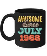 Awesome Since July 1968 Birthday 11oz Coffee Mug Gift Vintage Gifts - $15.95