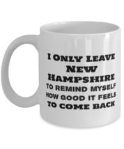 US State New Hampshire Coffee Mug -  How Good It Feels To Come Back - £10.86 GBP+