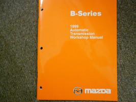 1999 Mazda B-Series Truck Automatic Transmisson Service Repair Shop Manual 99 - $18.52