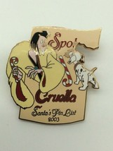 Disney Pin Cruella and Spot - Santa Pin List 2003 - $24.99