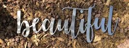 "Beautiful Metal Sign - Metal Wall Art - Beautiful Word Sign - Silver 20"" - $27.71"