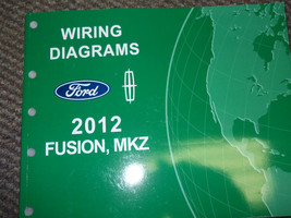 2012 FORD Fusion Lincoln MKZ Electrical Wiring Diagram Shop Service Manu... - $14.80