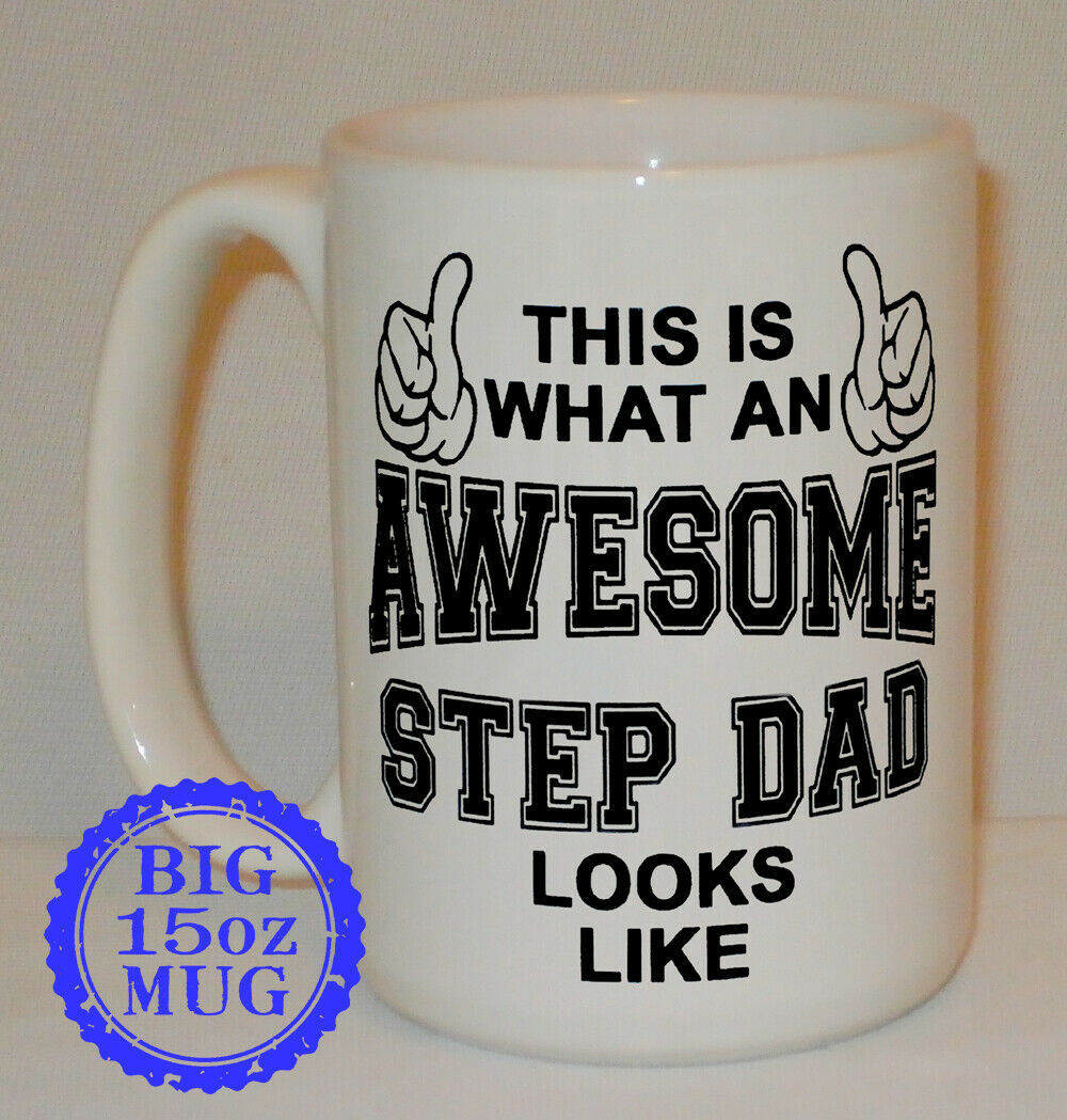 This Is What An Awesome Step Dad Looks Like Big 15 Oz Mug Can Personalise Gift