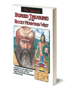 Buried Treasures of the Rocky Mountain West ~ Lost & Buried Treasure - $14.95