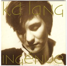 K.D. Lang CD Ingenue - $1.99