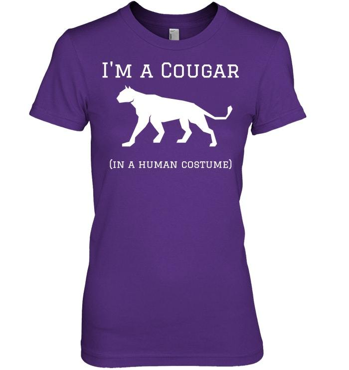Funny Cougar Im a Cougar in a Human Costume Tshirt