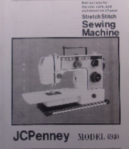 Penney JCPenney Model 6940 Stretch Stitch Sewing Machine Instructions - $9.99