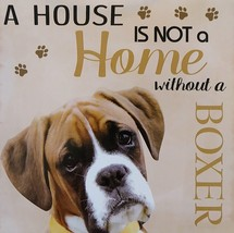 DOG LOVER PLAQUE a House is not a Home Without a Boxer 8x8 Wooden Pet Wall Art image 2