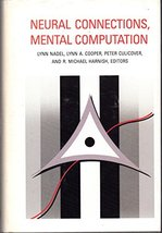 Neural Connections, Mental Computation (Computational Models of Cognitio... - $11.16