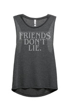 Thread Tank Friends Don't Lie Women's Sleeveless Muscle Tank Top - $24.99+