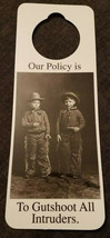 NOS Vintage 1990s Novelty Door Hanger - Our Policy is to Gutshoot All In... - $8.70