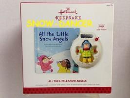 Hallmark 2013 All The Little Snow Angels Ornament Magic Solar Motion - $39.99