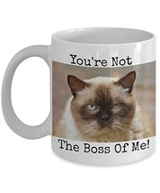 You're Not the Boss Of Me - Novelty 11oz White Ceramic Cat Mug - Perfect... - $14.84