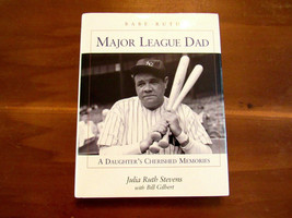 JULIA RUTH STEVENS BABE RUTH DAUGHTER SIGNED AUTO MAJOR LEAGUE DAD BOOK ... - $148.49