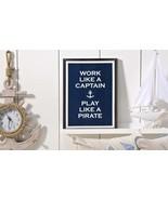 "Nautical Canvas Wall Sign  12"" x 16"" - ""Work like a Captain, Play like a... - $29.69"