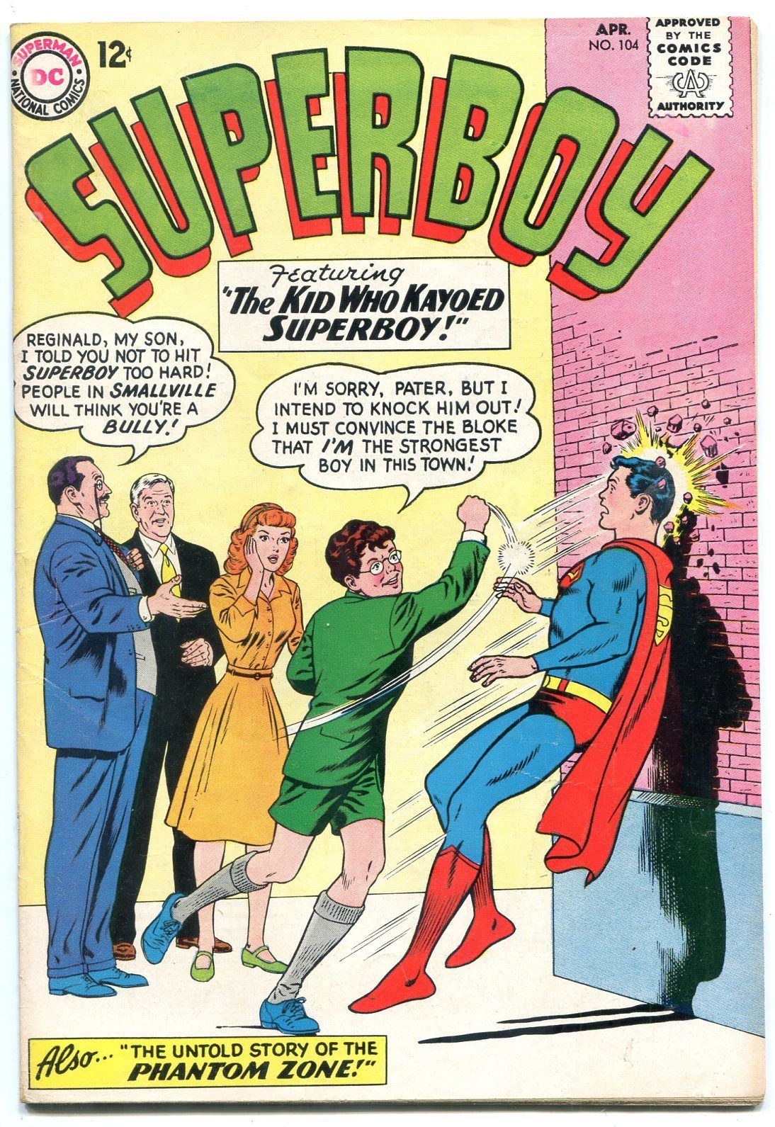 Superboy #104 1963--ORIGIN PHANTOM ZONE- DC Silver Age