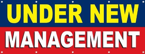 Under New Management 4' x 10' FT Banner Sign, Business Signs Banner