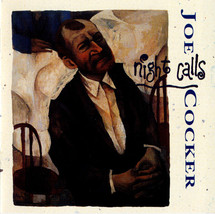 Joe Cocker – Night Calls CD - $9.99