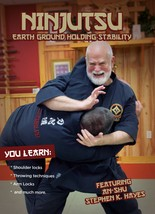 Ninjutsu Earth Ground Holding Stability DVD Stephen Hayes shoulder locks... - $24.00