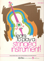 Learn To Play A Stringed Instrument! Violin/Book 1 - $7.15
