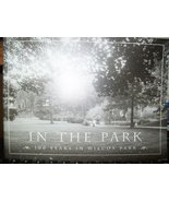 In the Park 100 Years in Wilcox Park [Paperback] driscoll and brown - $29.65