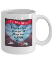 Dear Wife Mug - To My Wife - Novelty 11oz White Ceramic Tea Coffee Cup - £15.40 GBP
