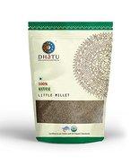 Dhatu Organics Little Millet Pure Indian taste cuisine Indian food - Qui... - $18.73