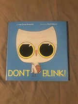 Dont Blink! Children's Book By Amy Krouse Rosenthal - $9.49