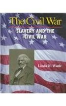 Slavery and the Civil War (Civil War (Management Concepts)) Wade, Linda R