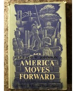 America moves forward: A history for Peter [Jan 01, 1960] Johnson, Gerald W - $70.00
